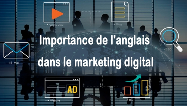 Importance de l'anglais dans le marketing digital